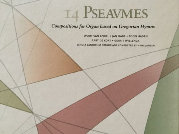14 Pseaumes: Compositions for organ based on Gregorian Hymns