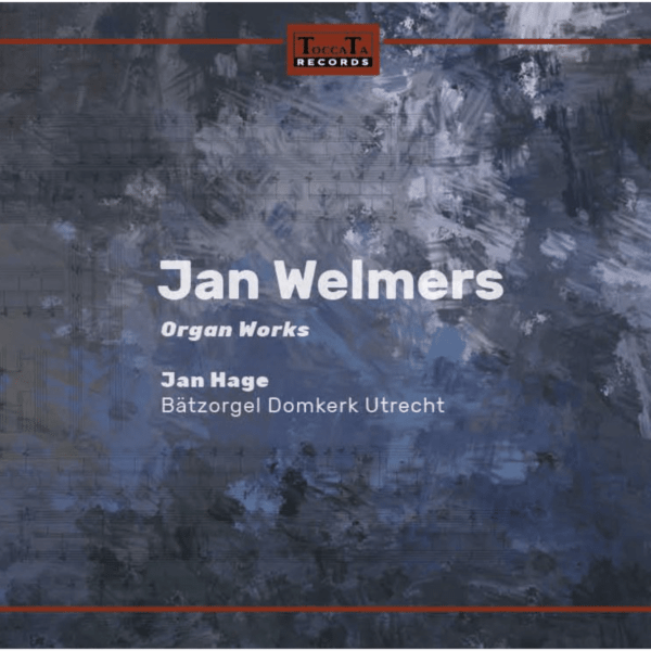 Jan Welmers Orgelwerken